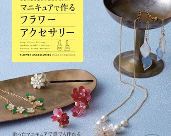 "Japanese Handicraft Book""Flower Accessories made with Manicure""[4834743195]"