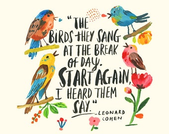 The birds they sang