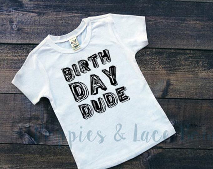 Birthday Dude T-Shirt, Boys' Birthday Shirt, Boys' Graphic Tees
