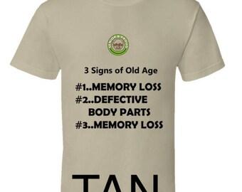 3 Signs of Old Age Senior Citizen T-Shirt,senior citizen t-shirt,oldster tshirt,oap funny tshirts,pensioner tshirt,senior citizen discount,