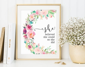 Floral Wall Art, She Believed She Could So She Did, Inspirational Quote, Flowers Nursery Decor, Calligraphy Print, Motivational Poster