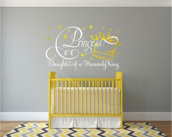 Princess Daughter Of A Heavenly King Vinyl Wall Art Decal