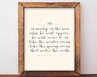 as surely as the sun. Hosea 6:3. art print. 8x10