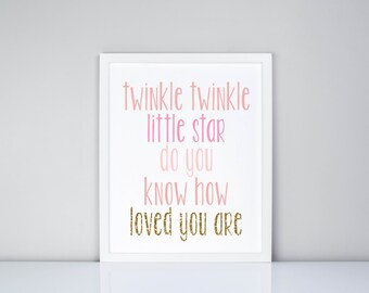 Twinkle twinkle littler star do you know how loved you are Printable // Nursery // Baby room decor // Girls Room Decor