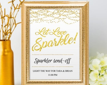 """Printable Gold Foil Glitter Look Let Love Sparkle Send-off Wedding Signs, 2 sizes: 8""""x10"""" and 11""""x14"""", Editable PDF, Instant Download"""