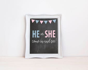 "He Or She Come In And See 8""x10"" Chalkboard Printable Sign 