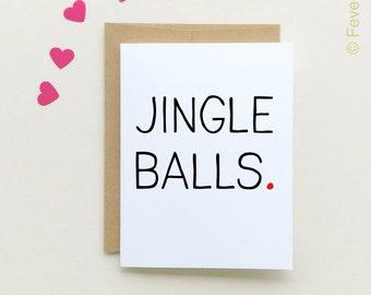 Funny Christmas Card | Jingle Balls | Holiday Card | Christmas Card | Friend Christmas | boyfriend Christmas Card | JIngle | Balls |