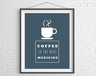 Coffee Quote Print, Funny Coffee Print, Quote Prints, Coffee Art, Coffee Wall Art, Coffee Gifts, Kitchen Art, Coffee Lovers Gift, Quote Art