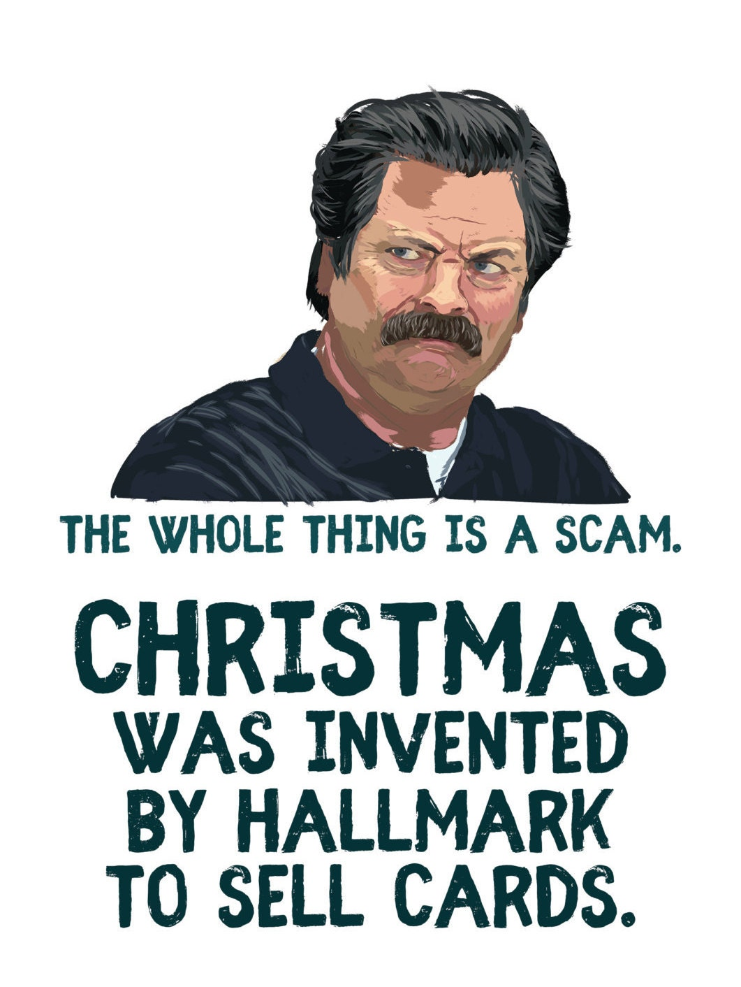 Ron Swanson Christmas Card Parks and Recreation Christmas