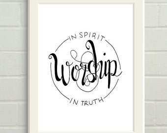 "Bible Verse Wall Art Print with ""Worship in spirit & in truth"" John 4:24"