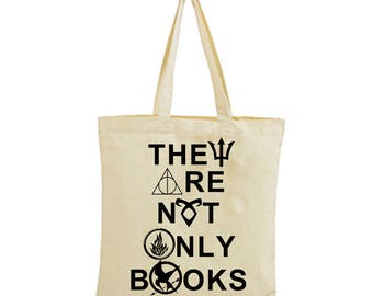 "They are not only books tote bag Harry Potter Hunger Games Divergent Mortal Instruments Percy Jackson Clarissa ""Clary"" Adele Fray Fairchild"