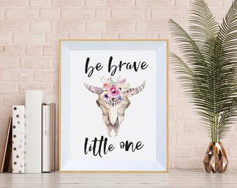 Be Brave Little One Print - Floral