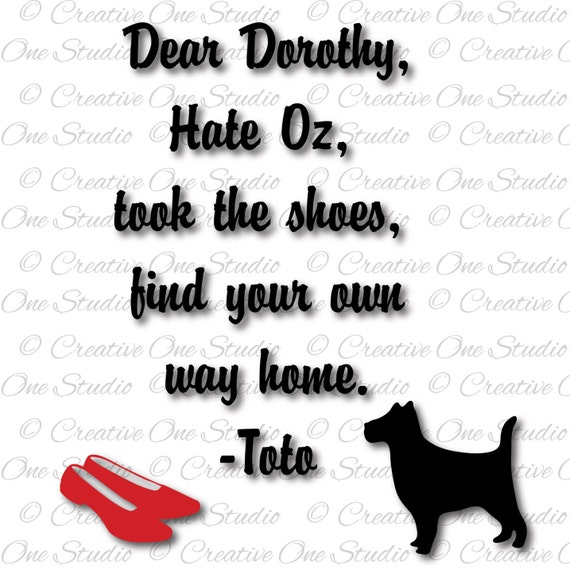 dear dorothy wizard of oz toto ruby slippers svg dxf eps