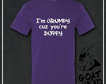 Grumpy Shirt, Dopey Shirt, Humor Shirts, Funny Tshirt, Sarcasm, Sarcastic Tshirt, Gift for Men, Gift for Father, Mens Gift, T-shirt, Tees