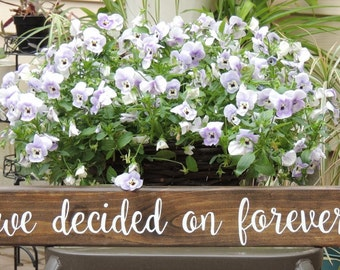 WE Decided On FOREVER Laurel vine sign-Hand Painted wood sign-Engagement photo prop-Wedding decor-Wedding Gift-Bridal Shower gift-28"