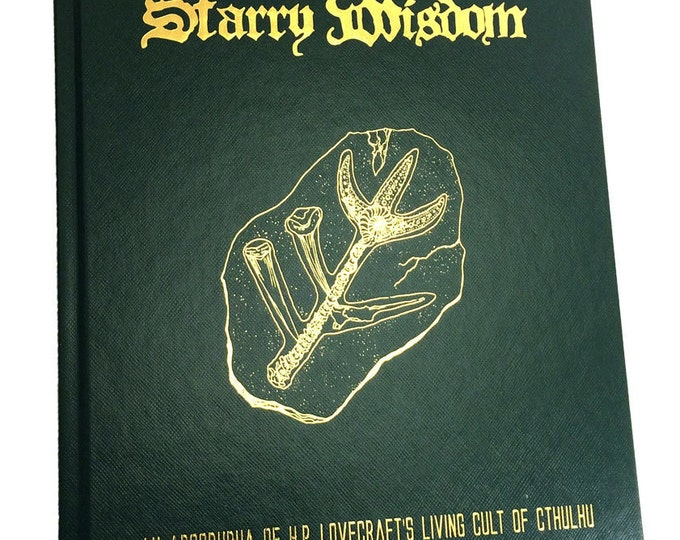 The Book of Starry Wisdom: An Apocrypha of H.P. Lovecraft's Living Cult of Cthulhu