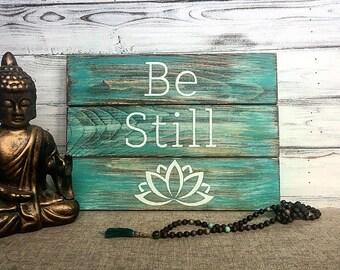 Be still artwork / Be still rustic sign /  Yoga quotes wall art / Yoga studio decor / Yoga wall art / Home yoga studio decor /