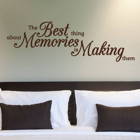 Bedroom decor - Bedroom Wall Decal - Best Thing About Memories Wall Decal - Romantic wall decal - Kids room ideas  - Headboard