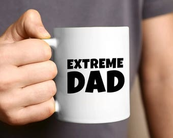 Father's Day Gift, Dad, Father's Day, Dad Gift, Father Of The Bride, Husband Gift, Personalized Gift, Funny Dad Gift, Coffee Mug, Extreme