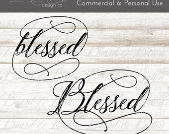 """Calligraphy """"Blessed"""" SVG Digital Cut File - Inspirational SVG - Script SVG - eps dxf png Commercial Use Cuttable File for Silhouette Cricut"""
