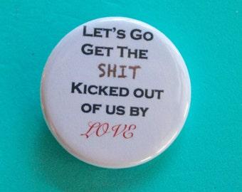 Love Actually 1.25 in Button