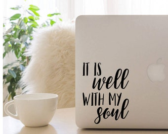 It Is Well With My Soul Decal, Vinyl Decal, Laptop Decal, Car Decal, iPad Decal, Quote Decal, Laptop Sticker