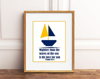 Mightier than the waves of the sea is his love for you,Psalm 93:4, Bible Verse Print, Scripture Wall Art, Nautical Nursery, Boy's room