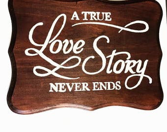 Wedding Sign | Wood Sign | Rustic Decor | Love Sign | True Love | Wedding Decor | Home Decor | Rustic Wedding | Gifts fir Newlyweds