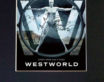 WESTWORLD Mounted Signed Photo Reproduction Autograph Print A4 613