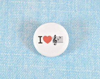 """Pin back 1"""" Button Badge,  I love Music, music lover gift"""