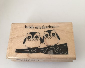 Birds of a Feather Stamp - Friendship - owls - Scrapbooking - Card Making Supplies - Wood Mounted Stamp
