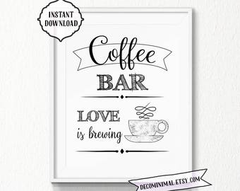 Coffee Bar Sign, Love is brewing, 11x14, 8x10, easy to print, INSTANT download, Kitchen, Printable, Digital, vintage style, coffee bar, deco