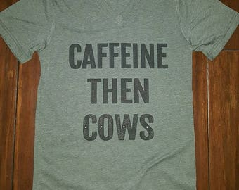 Caffeine Then Cows