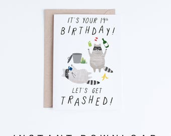 Printable 19th Birthday Cards, Funny 19 Birthday Cards Instant Download, Freegan Raccoons, Canada, Canadians, For Her, Him, For Friends