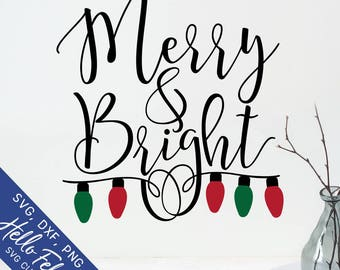 Christmas Svg, Merry And Bright Svg, Christmas Lights Svg, Dxf, Jpg, Svg files for Cricut, Svg files for Silhouette, Vector Art, Clip Art