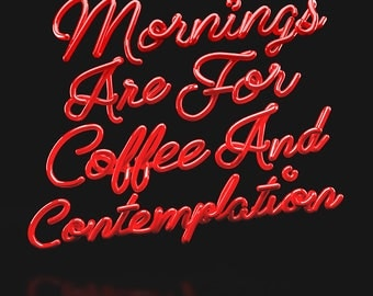 Mornings Are For Coffee And Contemplation (Series Colours) - Limited Edition Signed Print