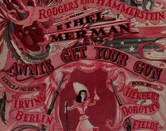 Doin' What Comes Natur'lly – Ethel Merman – Annie Get Your Gun - Irving Berlin - 1946 - Vintage Sheet Music