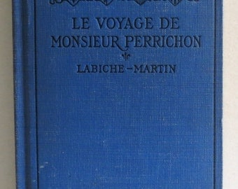 Vintage French Book - Monsieur Perrichon - Mr. Perrichon's Holiday - French Text - Ephemera