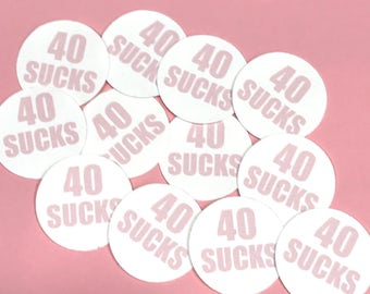 40th Birthday Stickers - 40 SUCKS, Round 1 1/2 Inch Handmade Stickers, Pink, Set of 12