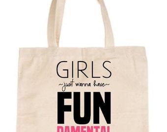 Girls Just Wanna Have FUNdamental Rights   Human Rights Tote