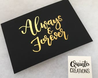 Always & Forever - Gold on Black, Watercolor,  5x7, Print