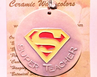 Super Teacher Ornament   Handmade ceramic, includes gift wrap