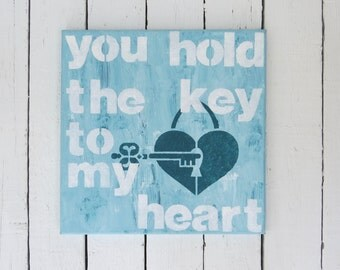 You Hold The Key To My Heart - Acrylic on Canvas, Aqua Blue Art, Quote Art, Shabby Cottage Chic, Romantic Art, Love Art, Key Art, Heart Art