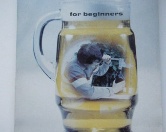 Practical Beermaking for beginners by Jim Weathers Copyright 1980 1st printing 1981