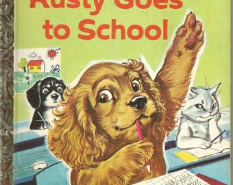 "Little Golden Book Rusty Goes to School ""A"" Edition Vintage Children's Book Vintage Child's Book"
