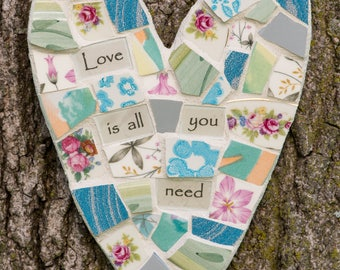 Mosaic Heart with Love is All You Need  Sentiment READY TO SHIP