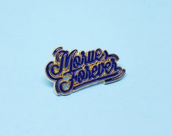 "Lapel Pins blue and gold ""Morue Forever"""