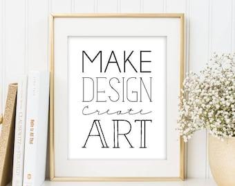 Typography Art Print, Make Design Create Art, Designer Art Print, Office Decor, Creative Art Poster