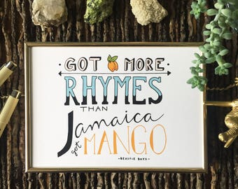 Beastie Boys Got More Rhymes Than Jamaica Got Mango - Music Lyrics - Hand Lettered Wall Art, Digital Print, 5x7, 8x10