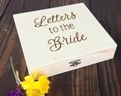 Letters to the Bride, Bride box, Brides keepsake box